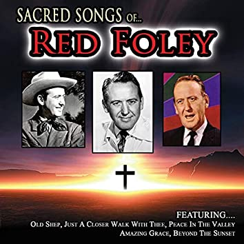 Sacred Songs of... Red Foley
