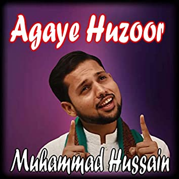 Agaye Huzoor - Single