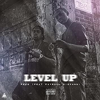 Level Up (feat. Payroll Giovanni)