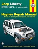 Jeep Liberty 2002 thru 2012: All gasoline models (Haynes Repair Manual)