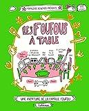 Les Foufous, Tome 1 - Les Foufous à table