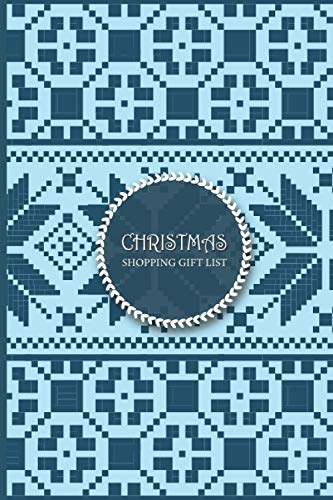 Christmas Shopping Gift List Tracker: Plaid Christmas Shopping Gift List and Great Holiday Organizer Gift Planner, Blue Floral Christmas knitted pattern
