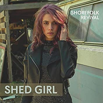 Shed Girl