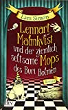Lennart Malmkvist und der ziemlich seltsame Mops des Buri Bolmen: Roman (Die magische Mops-Trilogie, Band 1) - Lars Simon