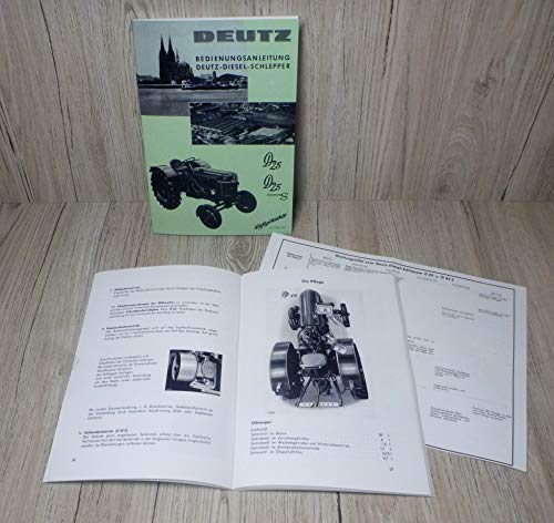 Bedienungsanleitung für Deutz Dieselschlepper der Bauart D25 D25.2 Motor F2L712 H1125-1/1