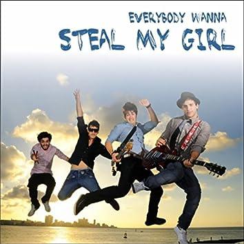 Steal My Girl (Everybody Wanna Steal My Girl)
