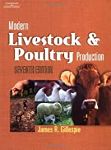 Modern Livestock & Poultry Production 7th edition by Gillespie, James R. (2003) Hardcover