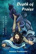Depth of Praise: A Poseidon Devotional