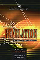 Book of Revelation, Volume 16: Unlocking the Future (Twenty-First Century Biblical Commentary)