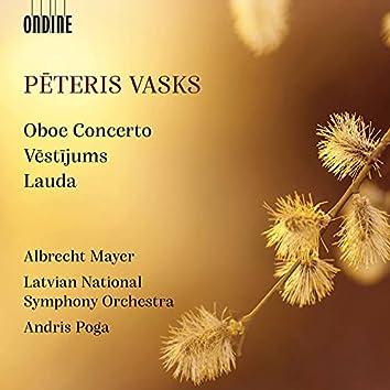 Pēteris Vasks: Oboe Concerto, Vēstījums & Lauda