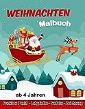 Malbuch Weihnachten ab 4 Jahren: Malbuch Weihnachten | Punkt zu Punkt | Labyrinthe,Sudoku,Zeichnung | Weihnachtsbuch Kinder ab 4 Jahre.