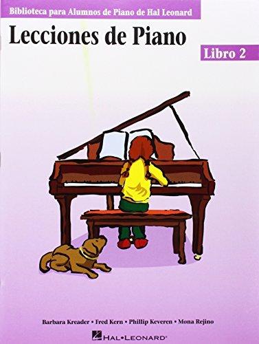 Piano Lessons Book 2 - Spanish Edition: (Lecciones de Piano Libro 2) (Educational Piano Library) (Biblioteca Para Alumnos de Piano de Hal Leonard) by Fred Kern (2004-12-01)