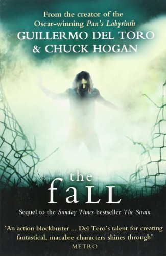 The Fall: 2/3 (The Strain Trilogy) by Guillermo del Toro (2011-06-09)
