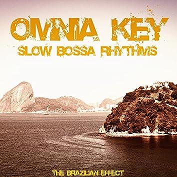 Slow Bossa Rhythms (The Brazilian Effect)