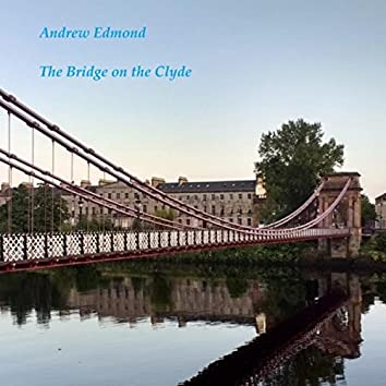 The Bridge on the Clyde