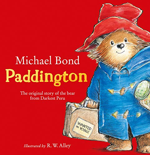 Paddington: The original story of the bear from Darkest Peru
