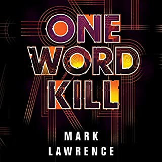 One Word Kill     Impossible Times, Book 1              By:                                                                                                                                 Mark Lawrence                               Narrated by:                                                                                                                                 Matthew Frow                      Length: 6 hrs and 44 mins     284 ratings     Overall 4.1
