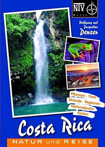 Costa Rica: Natur und Reise (NTV Reise)