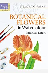 Botanical Flowers in Watercolour (Ready to Paint) Paperback
