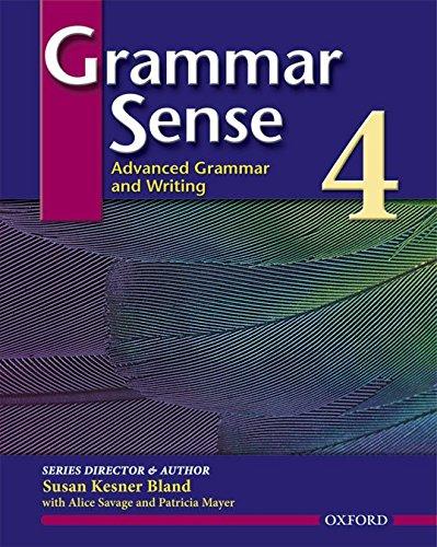 Grammar Sense 4: Advanced Grammar and Writing