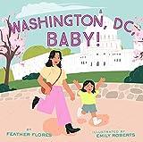 Washington, DC, Baby!