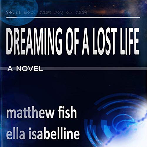 Dreaming of a Lost Life Titelbild