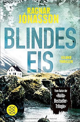 Blindes Eis: Island-Thriller (Dark Iceland, Band 3)