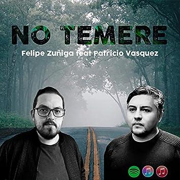No Temere (feat. Patricio Vasquez)