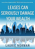 Leases Can Seriously Damage Your Wealth: Leases of Flats in England and Wales