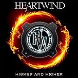 Songtexte von Heartwind - Higher and Higher