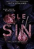 Ins Licht gerettet: Isle of Sin (Liebesroman)