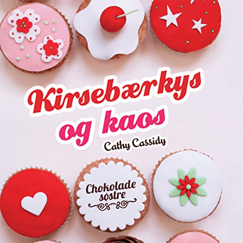 Kirsebærkys og kaos     Chokoladesøstre 1              By:                                                                                                                                 Cathy Cassidy                               Narrated by:                                                                                                                                 Inez Gavilanes                      Length: 5 hrs and 56 mins     Not rated yet     Overall 0.0