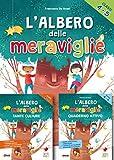 L'albero delle meraviglie. Per la 4ª e 5ª classe elementare. Con ebook. Con espansione online