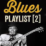 Blues Playlist, Vol. 2