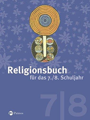 Religionsbuch (Patmos) - Sekundarstufe I: 7./8. Schuljahr - Schülerbuch