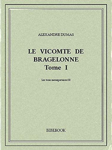 Couverture du livre Le vicomte de Bragelonne I