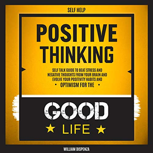 Self Help: Positive Thinking audiobook cover art
