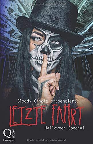 Bloody Qindie präsentiert: Letzte Fahrt: Halloween Special