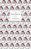 Father Christmas Notebook - Ruled Pages - 5x8 - Premium: (Grey Edition) Fun notebook 96 ruled/lined pages (5x8 inches / 12.7x20.3cm / Junior Legal Pad/Nearly A5)