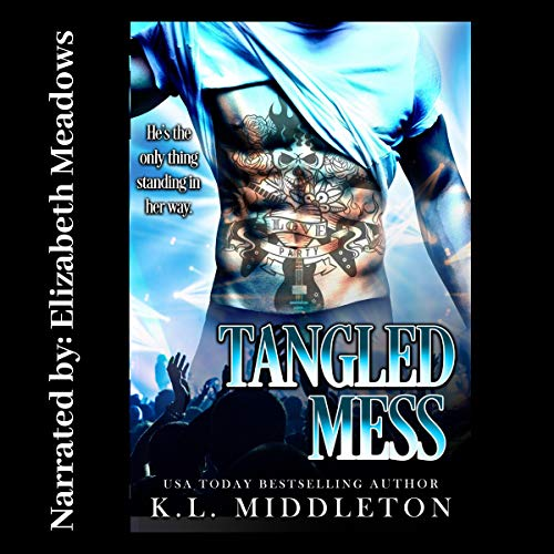 Tangled Mess Audiobook By K.L. Middleton,                                                                                        Kristen Middleton cover art