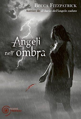 Angeli nell'ombra (Il bacio dell'angelo caduto Vol. 2)