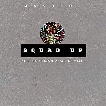 Squad Up (feat. P-Postman & Mizo Phyll)