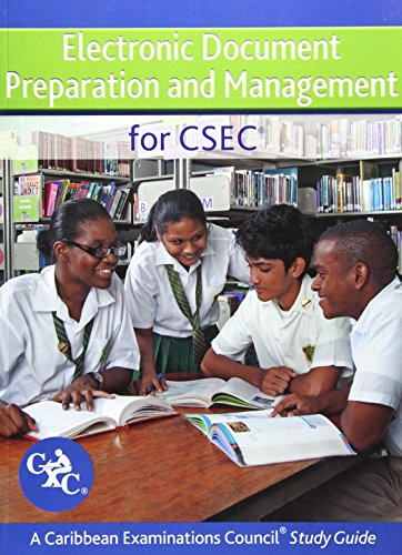 Compare Textbook Prices for Electronic Document Preparation and Management for CSEC Study Guide: Covers latest CSEC Electronic Document Preparation and Management syllabus Revised ed. Edition ISBN 9781408522516 by Jacob, Ann Margaret,Caribbean Examinations Council