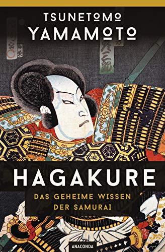 Hagakure: Das geheime Wissen der Samurai