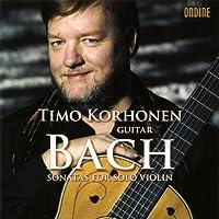 Bach Sonatas For Solo Violin by Timo Korhonen (2009-04-07)