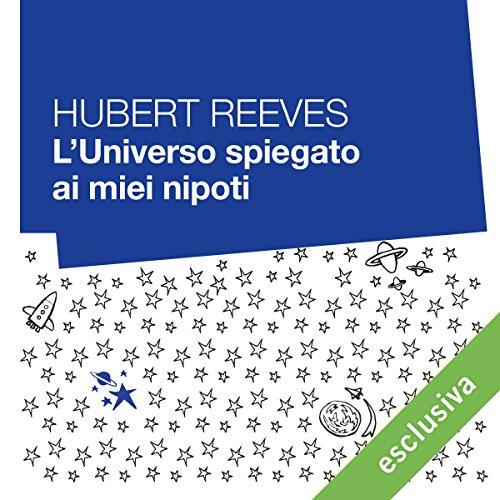 L'universo spiegato ai miei nipoti audiobook cover art