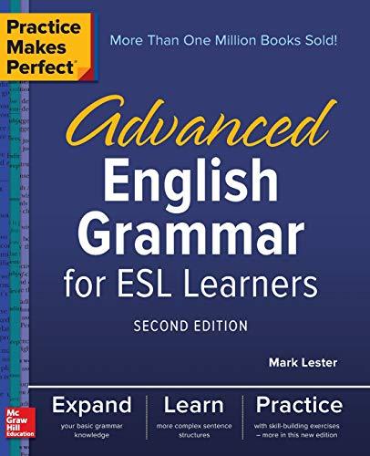 Lester, M: Practice Makes Perfect: Advanced English Grammar