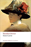 Sister Carrie (Oxford World's Classics)