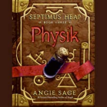 Physik: Septimus Heap, Book Three