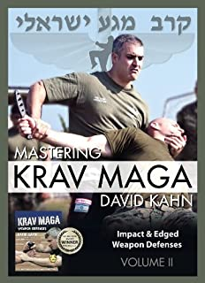 Mastering Krav Maga® Self Defense Vol. II Set 400 minutes Impact & Edged Weapon Defenses Beginner to Expert by David Kahn
